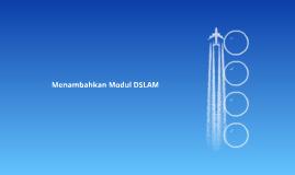 Menambahkan Modul DSLAM