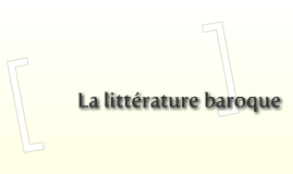 La littérature baroque