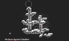 Me llamo Agustín Caballero