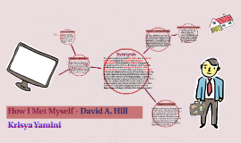 How I Met Myself - David A. Hill
