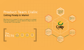 Product Team Cialis: Getting Ready To Market