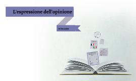 Copy of L'espressione dell'opinione in italiano