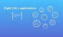 Eight CALL applications
