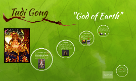 "Tudi Gong- ""God Of Earth"""