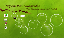 Self-care Plan: Roxanne Stols