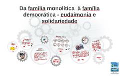 Da família matrimonial à família democrática - eudaimonia