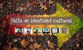 Falta de identidad cultural