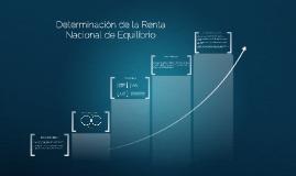 Determinación de la Renta Nacional de Equilibrio