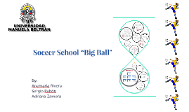 "Soccer School ""Big Balloon"""