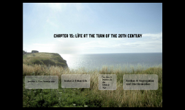 Chapter 15: Life at the Turn of the 20th Century