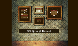 Copy of Fifth-Grade At Harwood