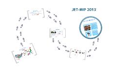 JET-MIP 2013