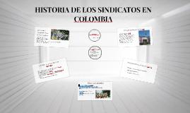 Copy of HISTORIA DE LOS SINDICATOS EN COLOMBIA
