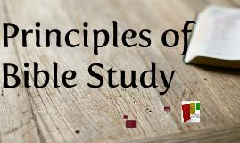 Principles of Bible Study- Introduction