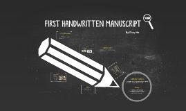 FIRST HANDWRITTEN MANUSCRIPT