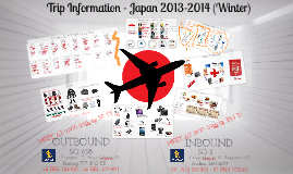 Copy of Trip Information - Japan 2013-2014 (Winter)