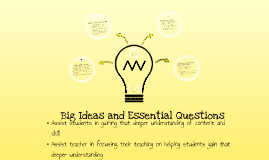 Big Idea and Essential Questions