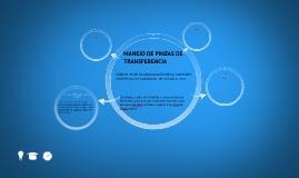 MANEJO DE PINZAS DE TRANSFERENCIAS