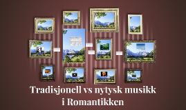 Tradisjonell vs nytysk musikk
