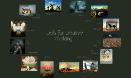 Copy of Tools for Creative Thinking