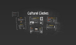 Cultural Clashes