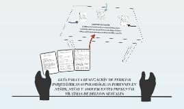GUÍA PARA LA REALIZACIÓN DE PERICIAS PSIQUIÁTRICAS O PSICOLÓ