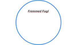 Fremmed Fugl