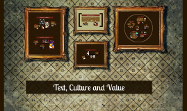 Text, Culture and Value