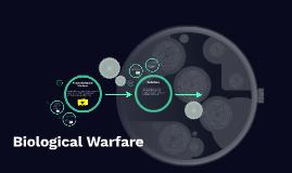 Biological Warefare