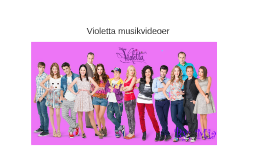 Violetta musik videoer
