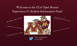 CLA Open House 2013: Experience U Student Panel