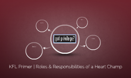 KFL Primer ♥♥♥♥| Roles & Responsibilities of a Heart Champ