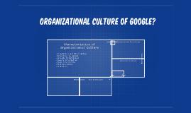 organizational culture of google