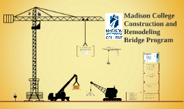 Construction and Remodeling Bridge Program