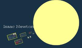 isaac newton by amylee angel on prezi - Isaac Newton Lebenslauf