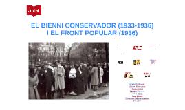 EL BIENNI CONSERVADOR (1933-1936) I EL FRONT POPULAR (1936)