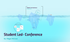 Student Led-Conference