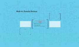 Male vs. Female Drivers