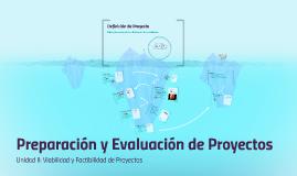 Preparación y Evaluación de Proyectos II: Viabilidad y factibilidad