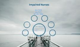 Impaired Nurses