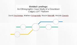 Divided Landings: