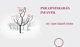 PSICOPATOLOGÍA EN LA INFANCIA