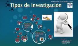Copy of Tipos de Investigacion