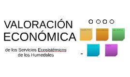 Valoración Económica de Servicios Ecosistémicos