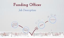 Funding Officer
