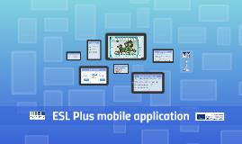 ESL+ Mobile Application