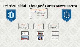 Práctica Inicial - Liceo José Cortés Brown Recreo