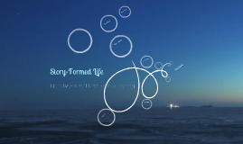 Story-Formed Life