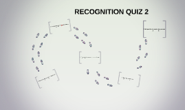 RECOGNITION QUIZ 2 (AP3)