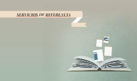 SERVICIOS DE REFERENCIA